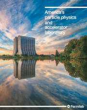 America's particle physics and accelerator laboratory